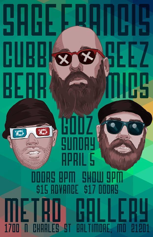 Seez Mics Sage Francis Cubbiebear Metro Gallery April 5 2015